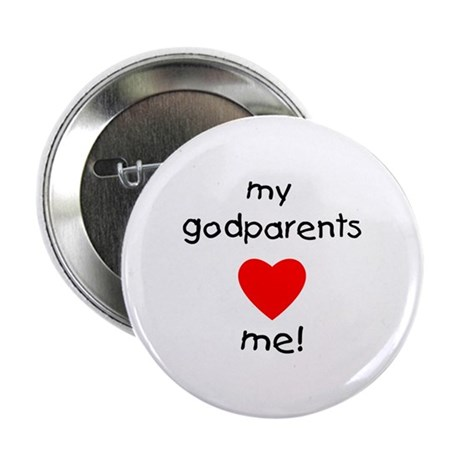 """My godparents love me 2.25"""" Button (100 pack)"""
