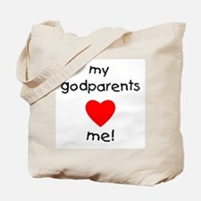 My godparents love me Tote Bag