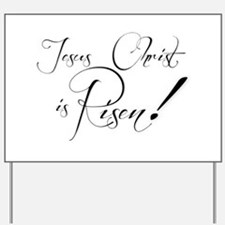 Jeus christ is risen Yard Sign