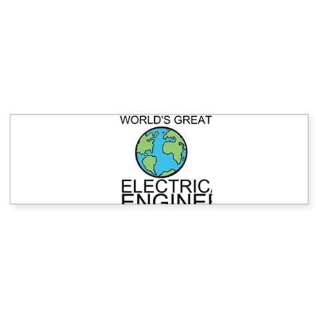 Worlds Greatest Electrical Engineer Bumper Sticker