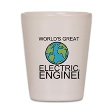 Worlds Greatest Electrical Engineer Shot Glass