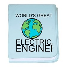Worlds Greatest Electrical Engineer baby blanket