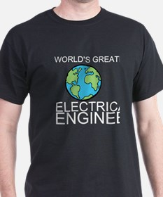 Worlds Greatest Electrical Engineer T-Shirt