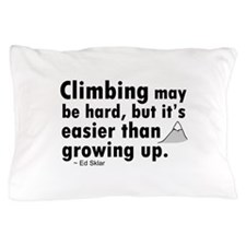 'Climbing Quote' Pillow Case