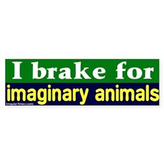 Brake - Imaginary Animals Bumper Bumper Sticker