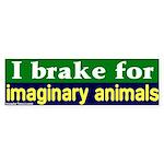 Brake - Imaginary Animals Bumper Sticker