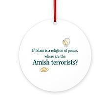 Amish Terrorists Ornament (Round)