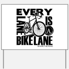 Every Lane Is A Bike Lane Yard Sign