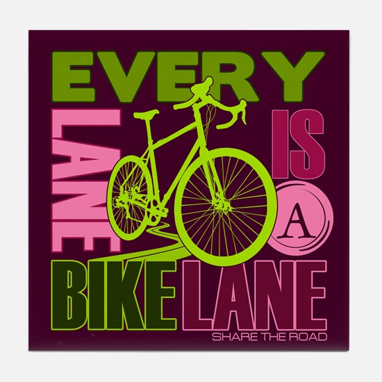 Every Lane Is A Bike Lane Tile Coaster