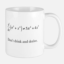 Dont drink and derive.jpg Small Mugs