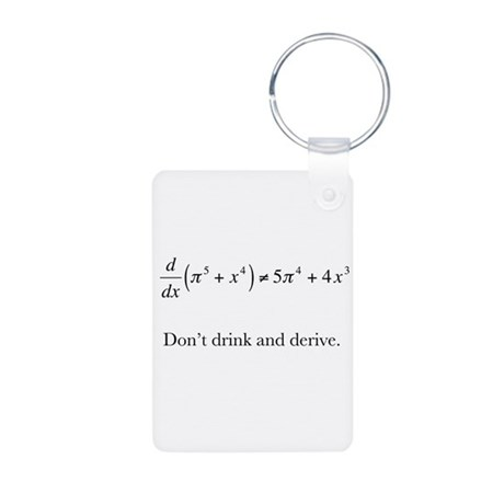 Dont drink and derive.jpg Keychains