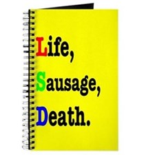 Life, Sausage, Death. Journal