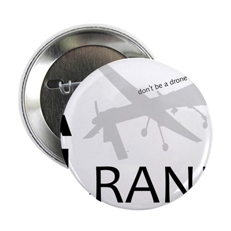 """Stand With Rand Don't Be a Drone 2.25"""" Button"""