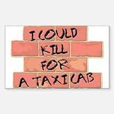 KILL FOR TAXI Rectangle Decal