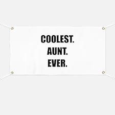 Coolest Aunt Ever Banner