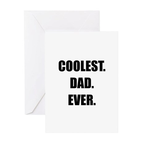 Coolest Dad Ever Greeting Card