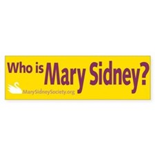 Mary Sidney Bumper Bumper Sticker