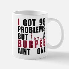 I Got 99 Problems Mug