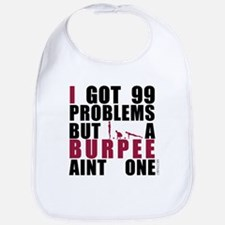 I Got 99 Problems Bib