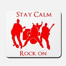 Stay Calm Rock On Red Mousepad