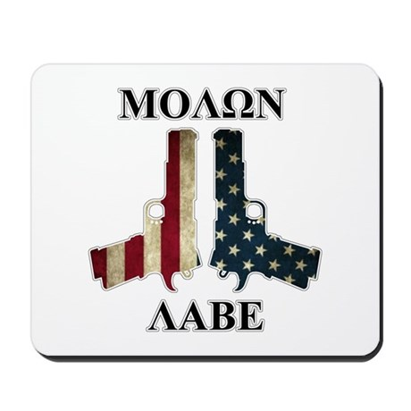 Molon Labe (Come and Take Them) Mousepad