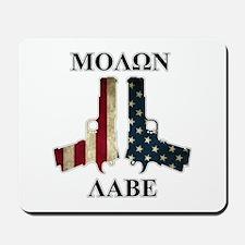 Molon Labe (Come and Take Them) Mousepad