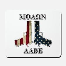 Molone Labe (Come and Take Them) Mousepad