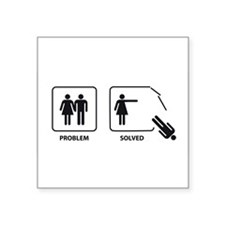 "Female's Problem Solved Square Sticker 3"" x 3"""
