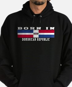 Born In Dominican Republic Hoodie (dark)