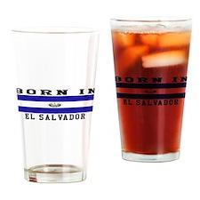 Born In El Salvador Drinking Glass