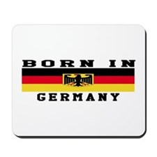 Born In Germany Mousepad
