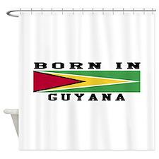 Born In Guyana Shower Curtain