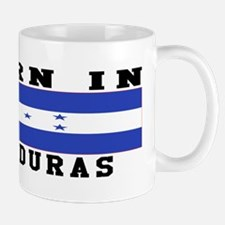 Born In Honduras Mug