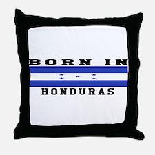 Born In Honduras Throw Pillow