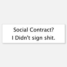 Anti Social Contract Bumper Bumper Bumper Sticker