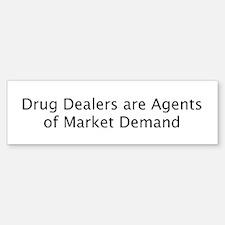 Drug Dealers Bumper Bumper Bumper Sticker