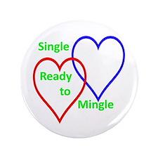 """Single ready to mingle 3.5"""" Button"""