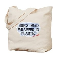 Shes Dead Wrapped In Plastic Twin Peaks Tote Bag