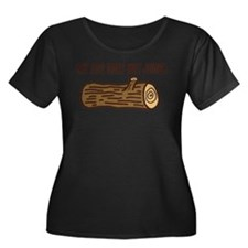 My Log Does Not Judge Plus Size T-Shirt