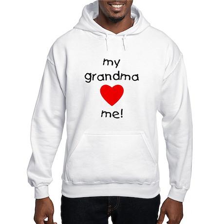 My grandma loves me Hooded Sweatshirt