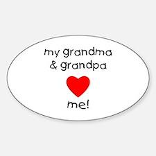 My grandma & grandpa love me Decal