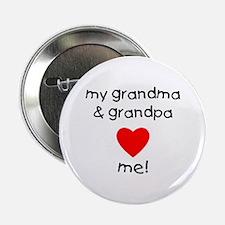 """My grandma & grandpa love me 2.25"""" Button"""
