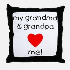 My grandma & grandpa love me Throw Pillow