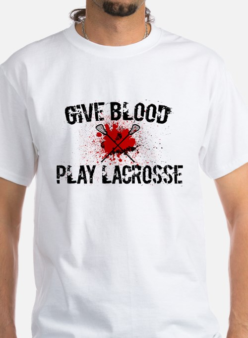Give Blood Play Lacrosse T-Shirt
