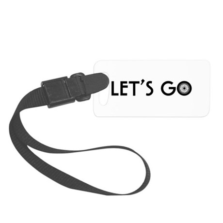 'Let's Go' Small Luggage Tag
