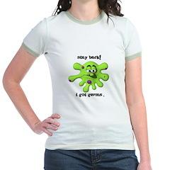 Stay Back! I got Germs. Jr. Ringer T-Shirt