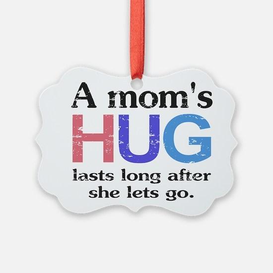 A Moms Hug Ornament