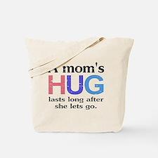 A Moms Hug Tote Bag