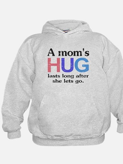 A Moms Hug Hoodie