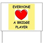 duplicate bridge Yard Sign